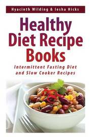 Healthy Diet Recipe Books by Hyacinth Wilding