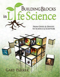 Building Blocks in Life Science by Gary Parker