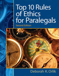 Top 10 Rules of Ethics for Paralegals by Deborah K. Orlik image