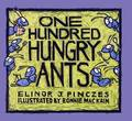 One Hundred Hungry Ants by Elinor J Pinczes