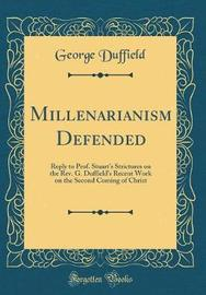 Millenarianism Defended by George Duffield image
