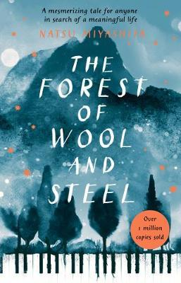 The Forest of Wool and Steel by Natsu Miyashita
