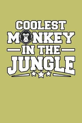 Coolest Monkey In The Jungle by Books by 3am Shopper