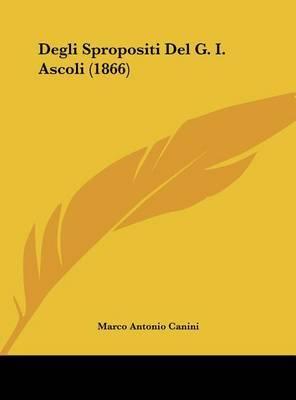 Degli Spropositi del G. I. Ascoli (1866) by Marco Antonio Canini image