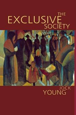 The Exclusive Society by Jock Young image