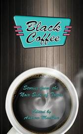 Black Coffee by Timothy O'Leary