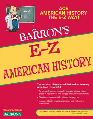 E-Z American History by William O Kellogg