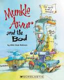 Munkle Arvur and the Bod by Nikki Slade Robinson