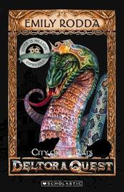 City of Rats (Deltora Quest #3): 10th Anniversary edition by Emily Rodda