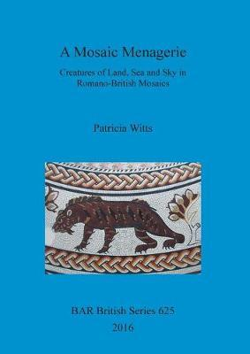 A Mosaic Menagerie by Patricia Witts image