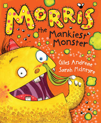 Morris the Mankiest Monster by Giles Andreae image
