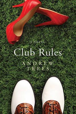 Club Rules by Andrew Trees