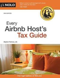 Every Airbnb Host's Tax Guidea by Stephen Fishman
