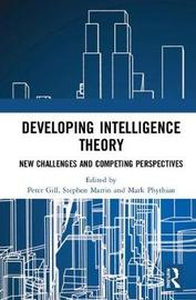 Developing Intelligence Theory