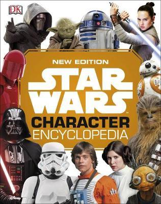 Star Wars Character Encyclopedia New Edition by DK