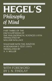 Hegel's Philosophy of Mind by G W F Hegel