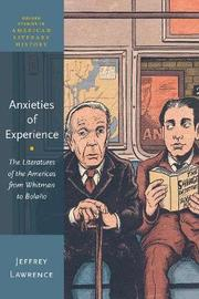Anxieties of Experience by Jeffrey Lawrence