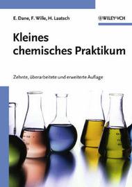 Kleines Chemisches Praktikum: 10 Uberarb,U, Erw, Aufl. by Elisabeth Dane image