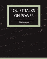 Quiet Talks on Power by S.D.Gordon image