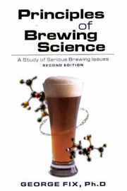 Principles of Brewing Science by George J. Fix image