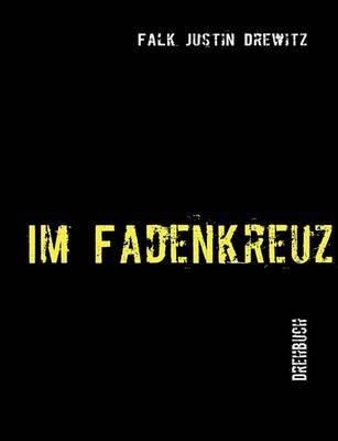 Im Fadenkreuz by Falk Justin Drewitz image
