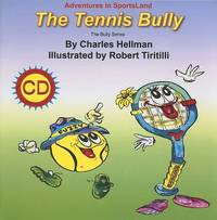 Tennis Bully by Charles Hellman image