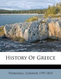 History of Greece by Connop Thirlwall