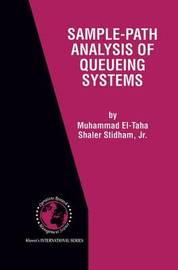 Sample-Path Analysis of Queueing Systems by Muhammad El-Taha
