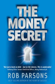 The Money Secret by Rob Parsons image