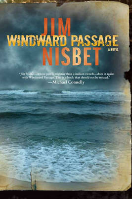 Windward Passage by Jim Nisbet