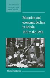 New Studies in Economic and Social History: Series Number 37 by Michael Sanderson