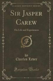 Sir Jasper Carew by Charles Lever