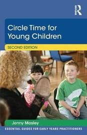 Circle Time for Young Children by Jenny Mosley