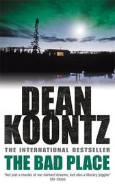 The Bad Place by Dean Koontz image