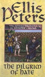 The Pilgrim Of Hate by Ellis Peters image