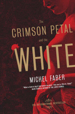 The Crimson Petal And The White by Michel Faber image