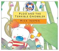 Ploo and the Terrible Gnobbler by Mick Inkpen image