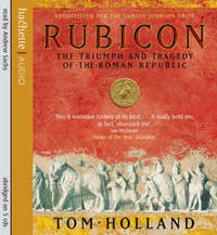 Rubicon: The Triumph and Tragedy of the Roman Republic by Tom Holland image