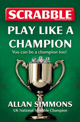 Collins Scrabble: Play Like a Champion! by Allan Simmons image
