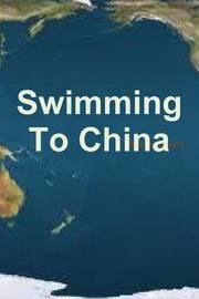 Swimming To China by Martin Avery