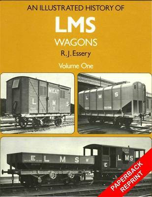 An Illustrated History of LMS Wagons: v.1 by R.J. Essery image