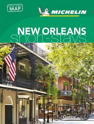Michelin Green Guide Short Stays New Orleans by Michelin