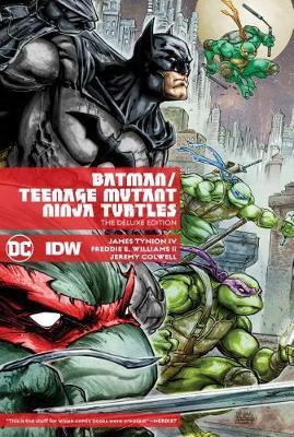 Batman/Teenage Mutant Ninja Turtles Deluxe Edition by James Tynion IV
