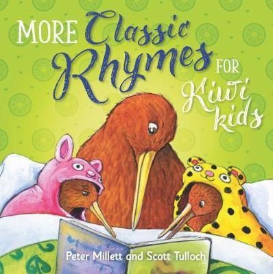 More Classic Rhymes for Kiwi Kids by Peter Millett