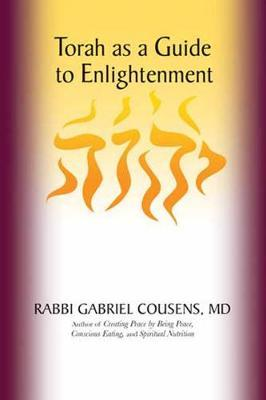 Torah as a Guide to Enlightenment by Gabriel Cousens image