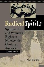 Radical Spirits, Second Edition by Ann Braude