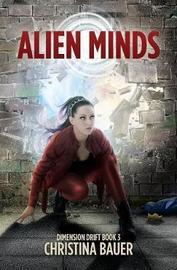 Alien Minds by Christina Bauer image