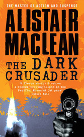 The Dark Crusader by Alistair MacLean image
