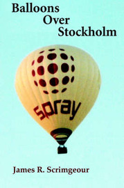 Balloons Over Stockholm by James, R Scrimgeour image