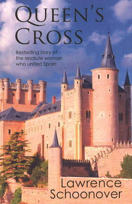 Queen's Cross: The Schoonover Collection by Lawrence Schoonover image